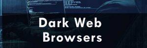 dark web browsers